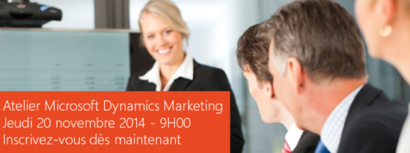 Atelier Microsoft Dynamics Marketing